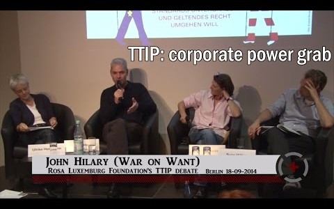 John Hilary (War on Want): TTIP: corporate power grab