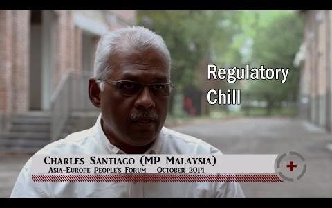 Charles Santiago (MP Malaysia): Regulatory Chill