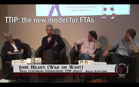 John Hilary (War on Want): TTIP: the new model for FTAs