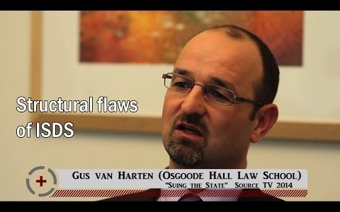 Gus van Harten (Osgoode Hall Law School) & Lori Wallach (Public Citizen): Structural flaws of ISDS