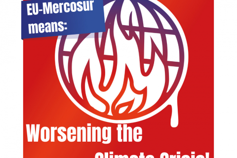 Time to rethink – Stop the EU-Mercosur agreement!